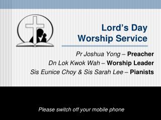 Lord � s Day Worship Service
