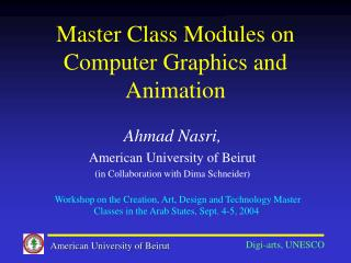 Master Class Modules on Computer Graphics and Animation