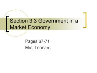 Section 3.3 Government in a Market Economy