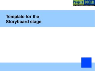 Template for the  Storyboard stage