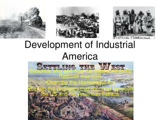 Development of Industrial America