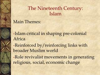 The Nineteenth Century: Islam