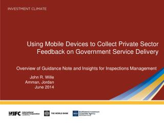 Using Mobile Devices to  Collect  Private Sector  Feedback on Government  Service Delivery