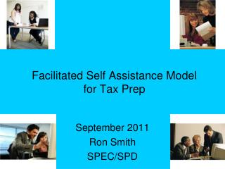 Facilitated Self Assistance Model for Tax Prep