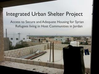 Integrated Urban Shelter Project