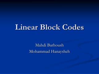 Linear Block Codes