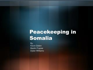 Peacekeeping in Somalia