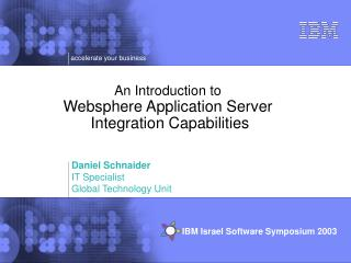 An Introduction to Websphere Application Server  Integration Capabilities