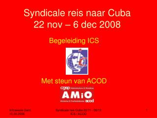 Syndicale reis naar Cuba 22 nov – 6 dec 2008