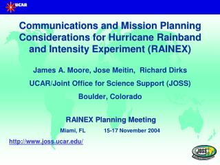 RAINEX Real time Communications Overview