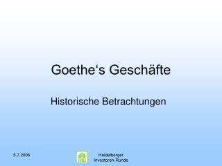 Goethe's Geschäfte