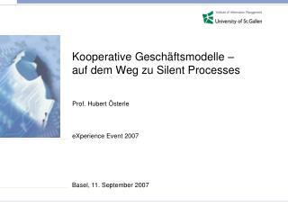 Kooperative Geschäftsmodelle –  auf dem Weg zu Silent Processes