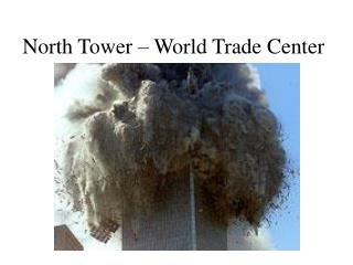 North Tower – World Trade Center