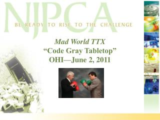 "Mad World TTX ""Code Gray Tabletop"" OHI—June 2, 2011"
