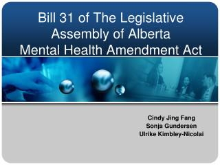 Bill 31 of The Legislative Assembly of Alberta  Mental Health Amendment Act