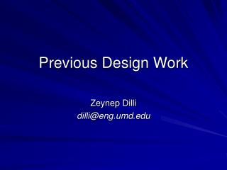 Previous Design Work