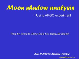 Moon shadow analysis -- Using ARGO experiment
