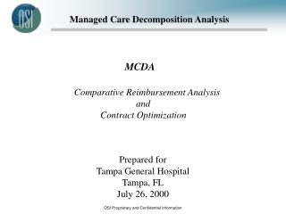 Prepared for Tampa General Hospital Tampa, FL July 26, 2000