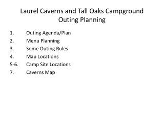 Laurel Caverns and Tall Oaks Campground Outing Planning