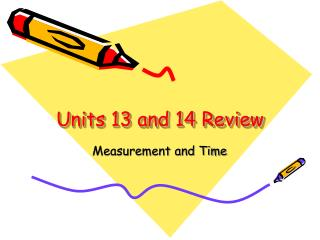 Units 13 and 14 Review