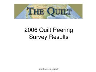 2006 Quilt Peering Survey Results