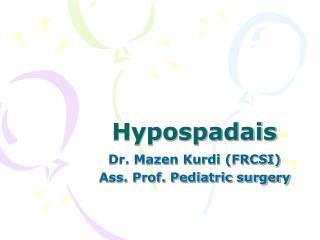 Hypospadais