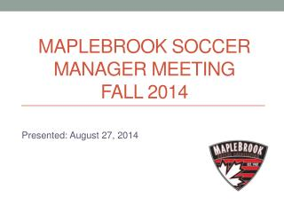 Maplebrook  soccer  Manager meeting Fall 2014