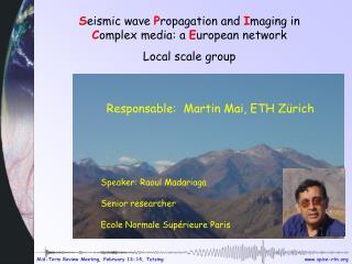 Responsable:  Martin Mai, ETH Zürich