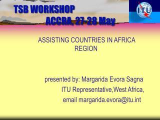 TSB WORKSHOP ACCRA, 27-28 May