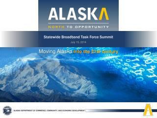 Statewide Broadband Task Force Summit July 15, 2014