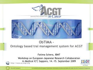 ObTiMA �  Ontology based tral management system for ACGT