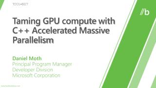 Taming GPU compute with  C Accelerated Massive Parallelism