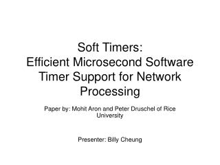 Soft Timers:  Efficient Microsecond Software Timer Support for Network Processing