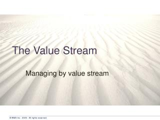 The Value Stream