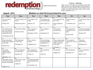 August  2010                             Meditate on what Christ purchased for you!