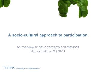 A  socio-cultural approach  to  participation