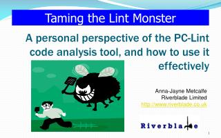 A personal perspective of the PC-Lint code analysis tool, and how to use it effectively