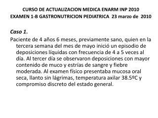CURSO DE ACTUALIZACION MEDICA ENARM INP 2010