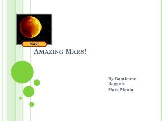 Amazing Mars!
