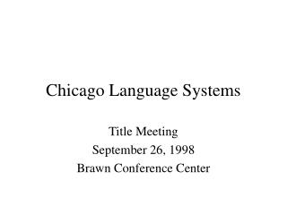 Chicago Language Systems