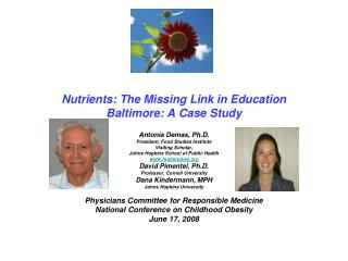 Nutrients: The Missing Link in Education Baltimore: A Case Study