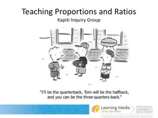 Teaching Proportions and Ratios Kapiti Inquiry Group