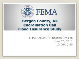 Bergen County, NJ Coordination Call  Flood Insurance Study