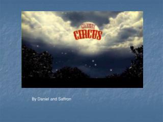 By Daniel and Saffron