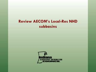 Review AECOM's Local-Res NHD subbasins