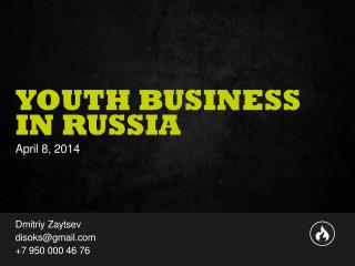 YOUTH BUSINESS IN RUSSIA