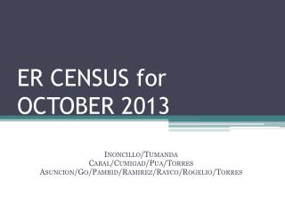 ER CENSUS for  OCTOBER 2013