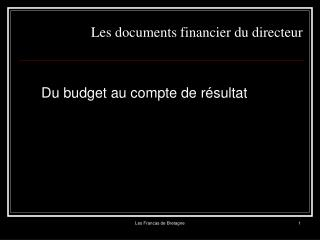 Les documents financier du directeur