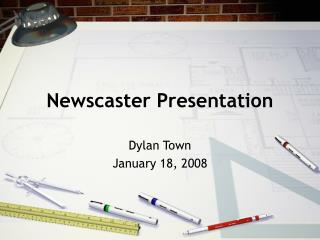 Newscaster Presentation