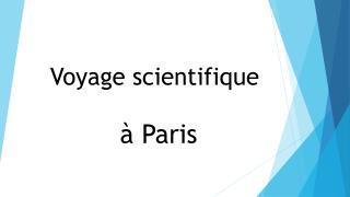 Voyage scientifique